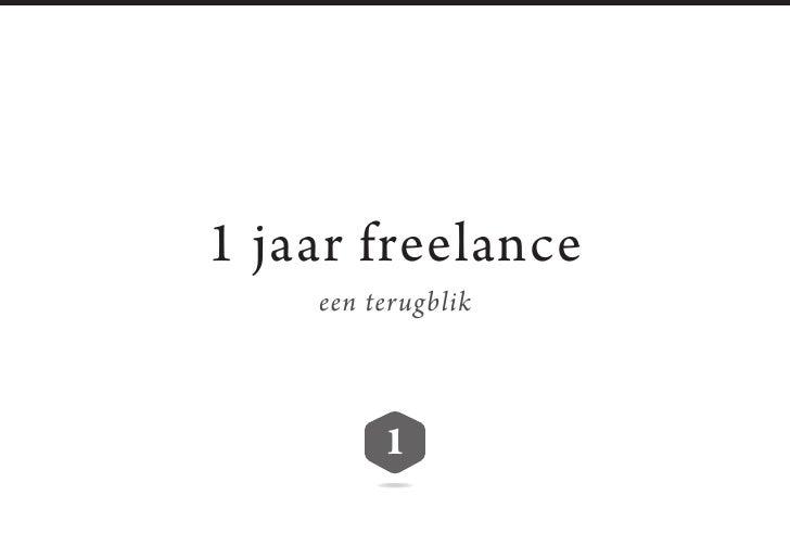 1 jaar freelance     een terugblik             1