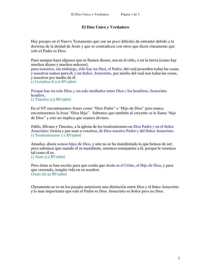 El Dios Unico y Verdadero      Página 1 de 3                                  El Dios Unico y Verdadero   Hay pasajes en e...