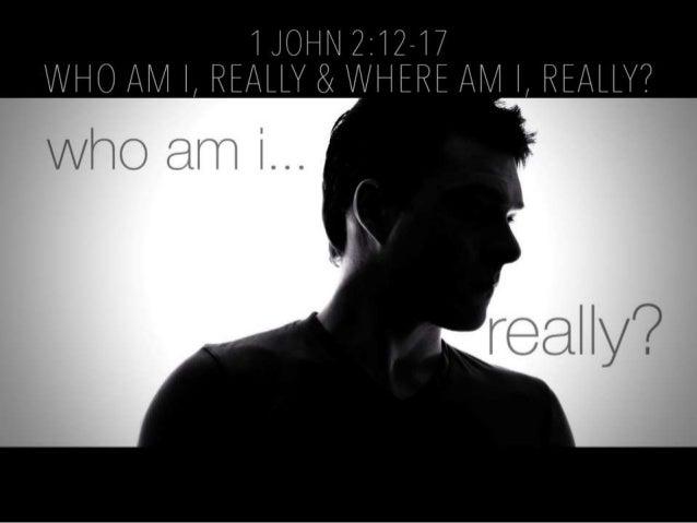 Who Am I, Really--Where Am I, Really?