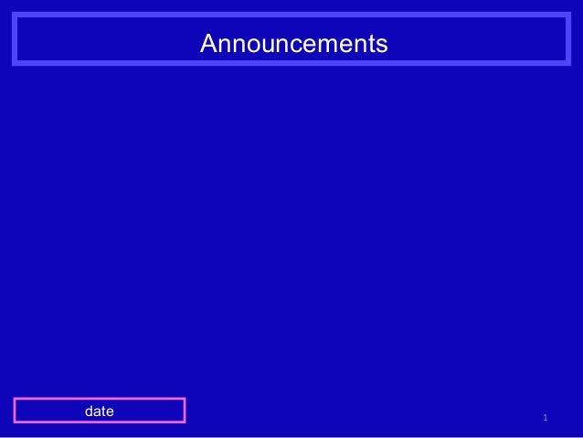 Announcements 1date