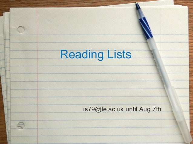 Reading Lists is79@le.ac.uk until Aug 7th