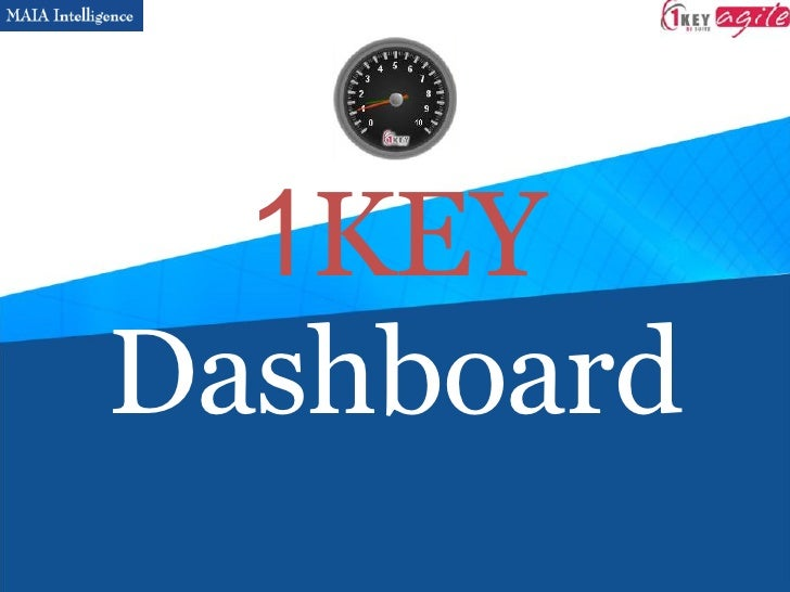 1 KEY Dashboard