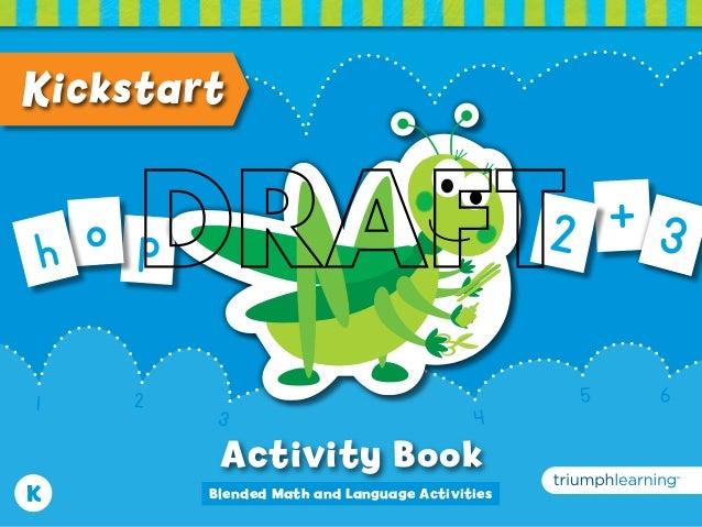 K1 23 45 6KickstartActivity Bookpoh+ 32Blended Math and Language Activities