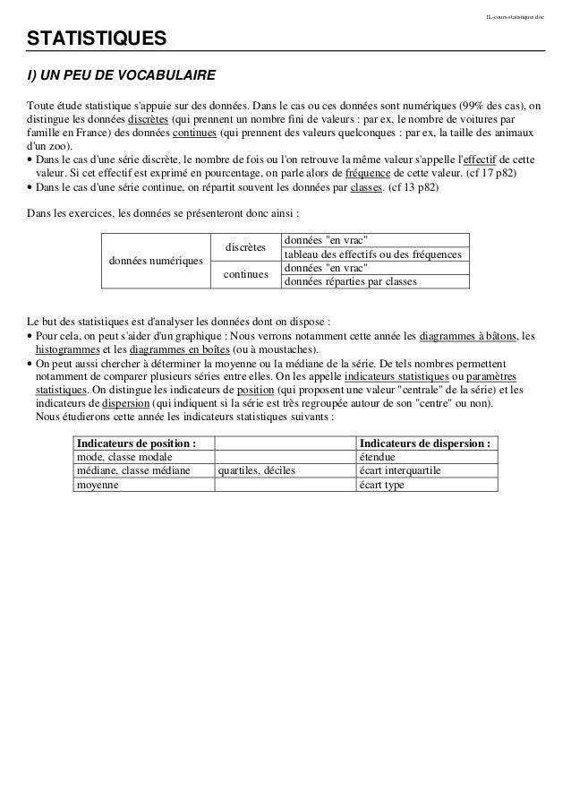 1L-cours-statistiques.doc STATISTIQUES I) UN PEU DE VOCABULAIRE Toute étude statistique s'appuie sur des données. Dans le ...
