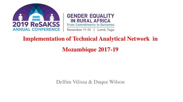 Implementation of Technical Analytical Network in Mozambique 2017-19 Delfim Vilissa & Duque Wilson