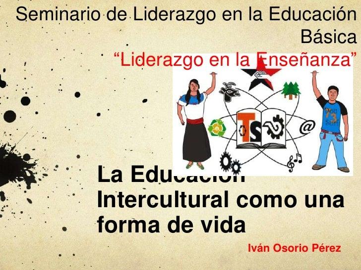 """Seminario de Liderazgo en la Educación                                Básica           """"Liderazgo en la Enseñanza""""        ..."""