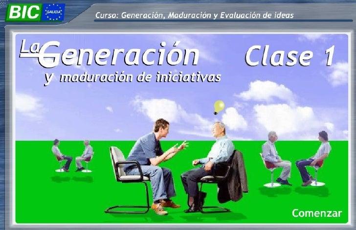 1 La GeneracióN Y MaduracióN De Iniciativas