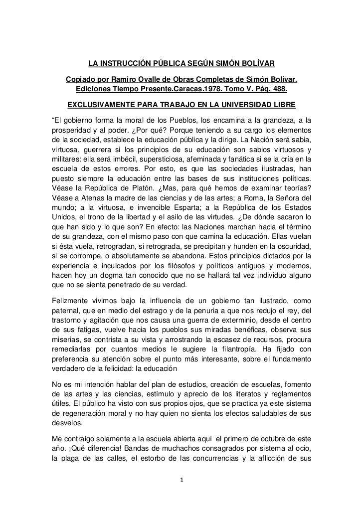 LA INSTRUCCIÓN PÚBLICA SEGÚN SIMÓN BOLÍVAR    Copiado por Ramiro Ovalle de Obras Completas de Simón Bolívar.      Edicione...