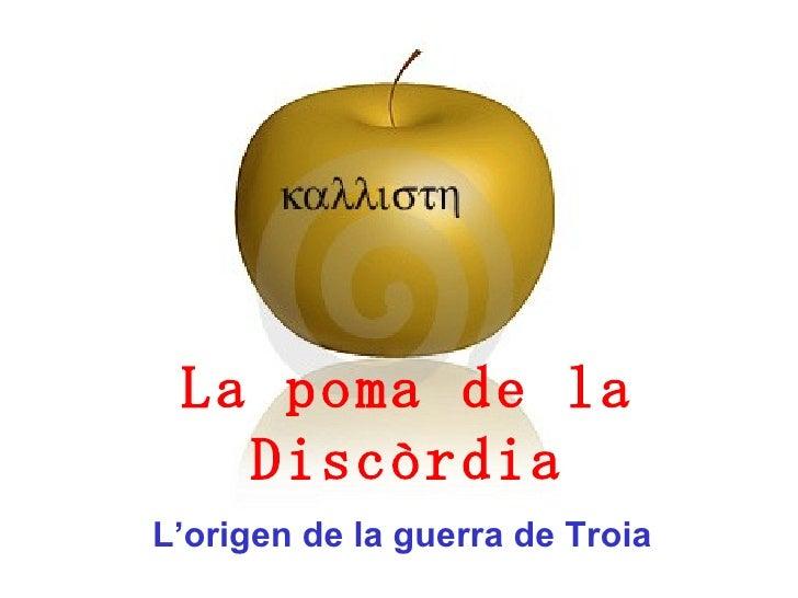 L'origen de la guerra de Troia La poma de la Discòrdia