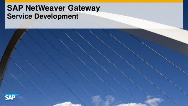 SAP NetWeaver Gateway Service Development
