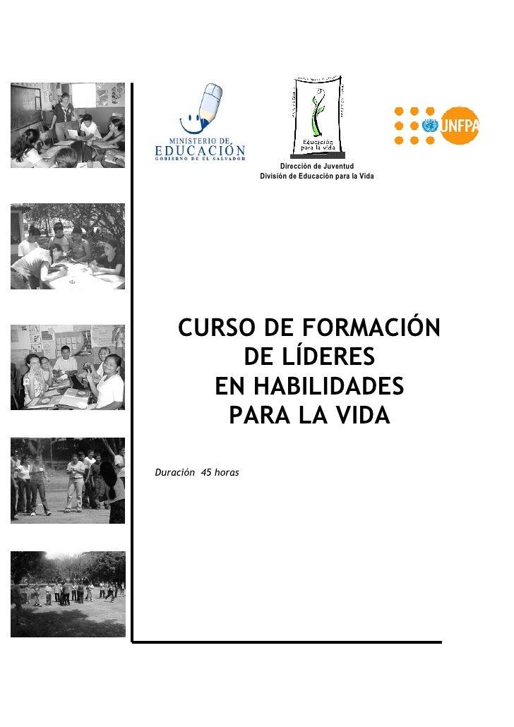 Dirección de Juventud                                 División de Educación para la Vida                     CURSO DE FORM...