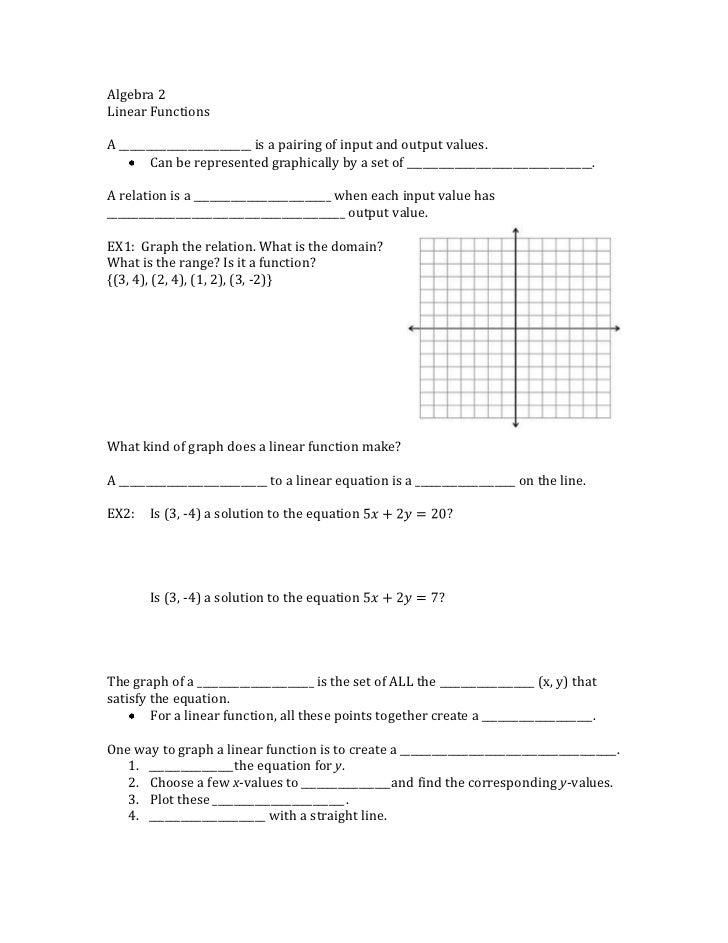 Algebra 2<br />Linear Functions<br />A _________________________ is a pairing of input and output values.<br /><ul><li>Can...