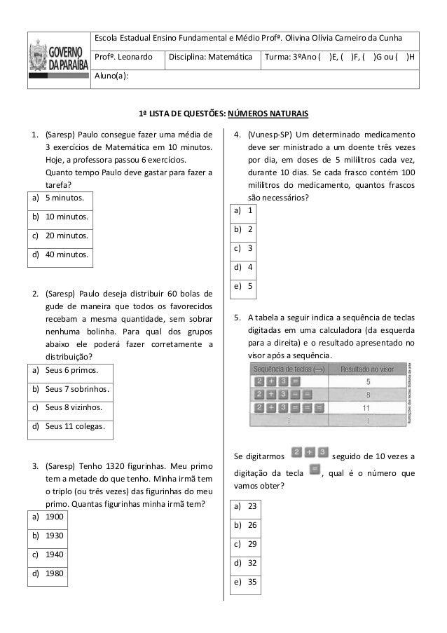Escola Estadual Ensino Fundamental e Médio Profª. Olivina Olívia Carneiro da Cunha Profº. Leonardo Disciplina: Matemática ...