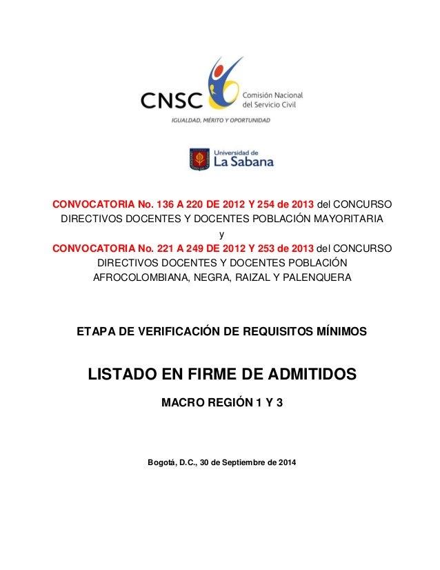 CONVOCATORIA No. 136 A 220 DE 2012 Y 254 de 2013 del CONCURSO  DIRECTIVOS DOCENTES Y DOCENTES POBLACIÓN MAYORITARIA  y  CO...