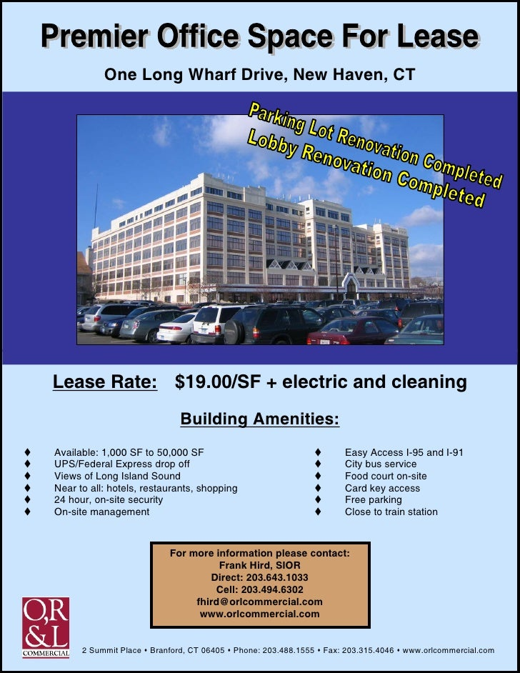 One Long Wharf Drive, New Haven, CT     Lease Rate: $19.00/SF + electric and cleaning                               Buildi...