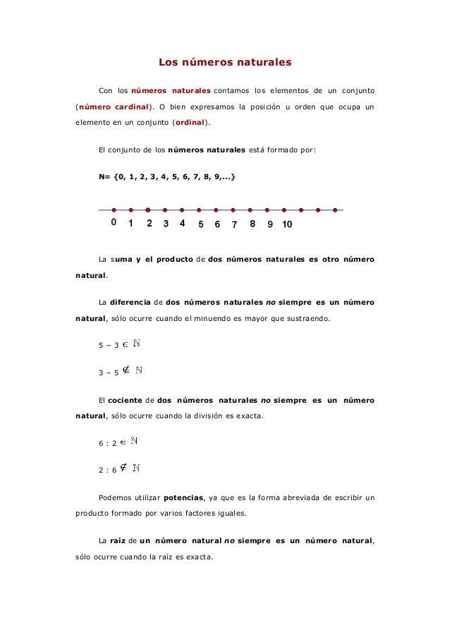 Los números naturales      Con los números naturales contamos los elementos de un conjunto(número cardinal). O bien expres...