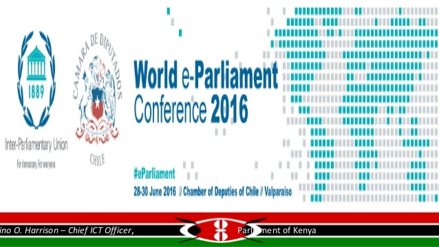 World e-Parliament Confernce 2016 28th – 30th 2016 Co-organized by Inter-Parliamentary Union and the Chambers of Deputies ...