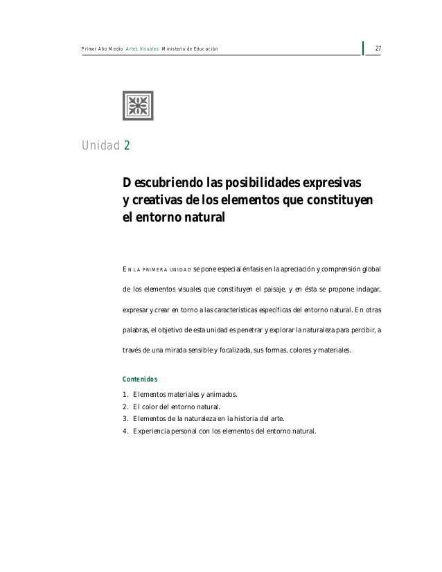 29Unidad 2: Descubriendo las posibilidades expresivas y creativas de los elementos que constituyen el entorno natural Si e...