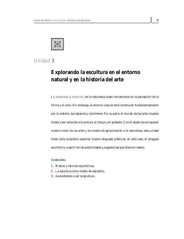 37Unidad 3: Explorando la escultura en el entorno natural y en la historia del arte ¿Qué grandes artistas pueden ser consi...