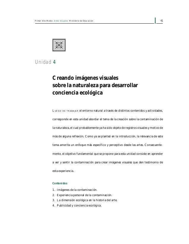 43Unidad 4: Creando imágenes visuales sobre la naturaleza para desarrollar conciencia ecológica 2. Experiencia personal de...