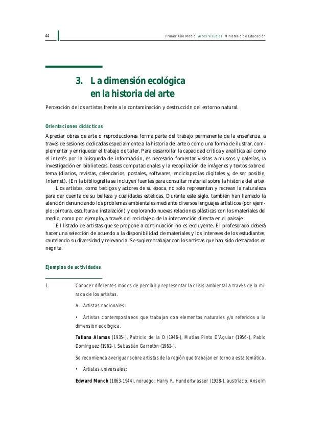 Primer Año Medio Artes Visuales Ministerio de Educación46 Ejemplos de actividades 1. Analizar y reflexionar sobre los prin...