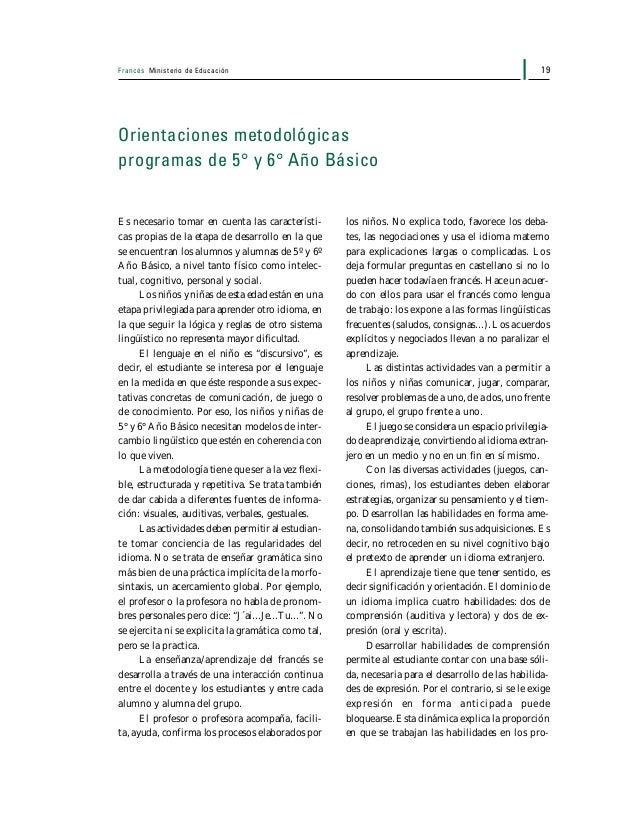 Francés Ministerio de Educación20 gramas: comprensión auditiva: 40%; compren- sión lectora: 30%; expresión oral: 20% en 5°...