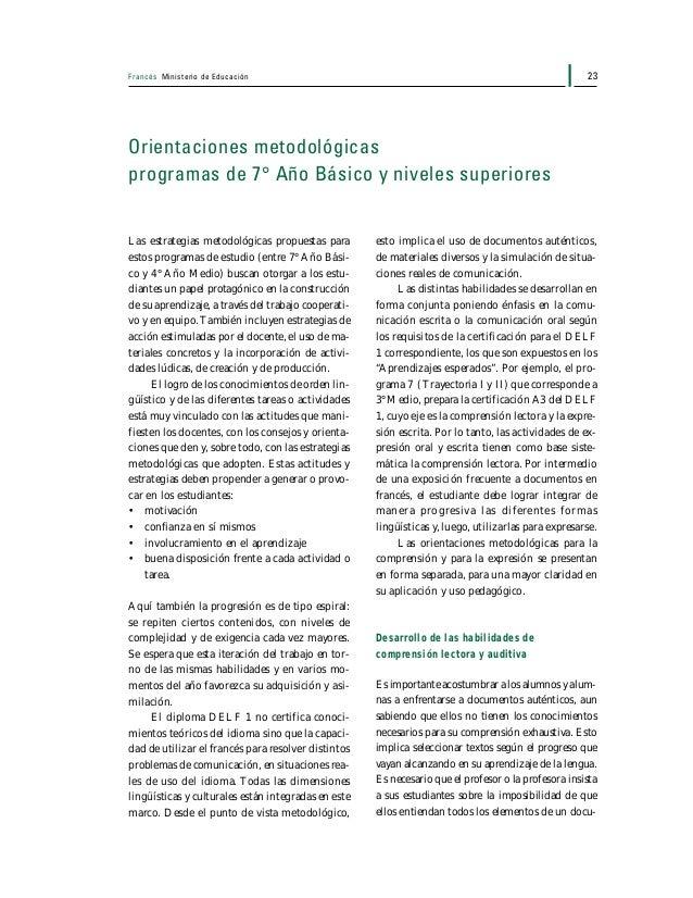 Francés Ministerio de Educación24 mento, de modo que esta situación no sea inter- pretada como una limitación, sino más bi...