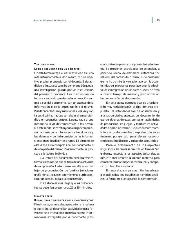 Francés Ministerio de Educación26 Desarrollo de la expresión escrita y oral En el marco de la preparación del DELF 1, se r...