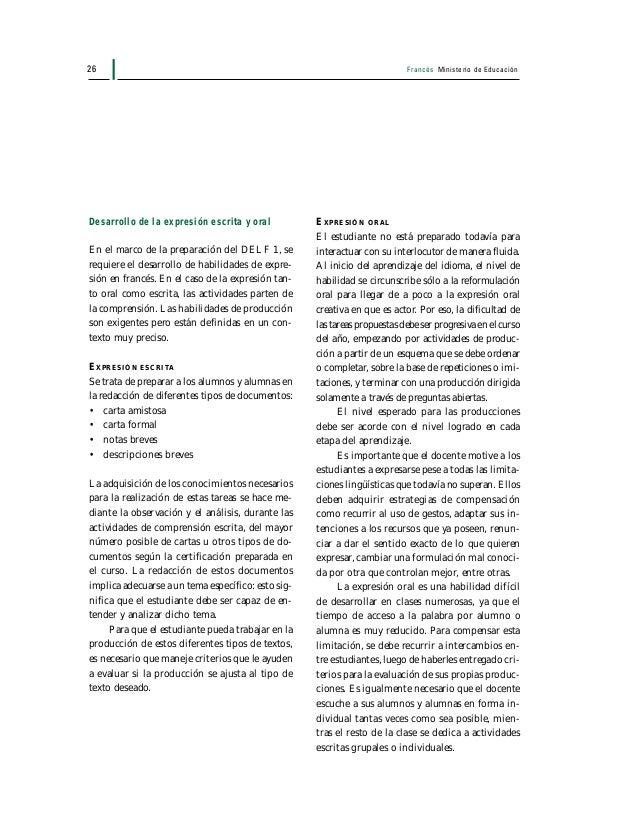 Francés Ministerio de Educación 27 Evaluación Es necesario tener una definición precisa de lo que se quiere evaluar, si es...