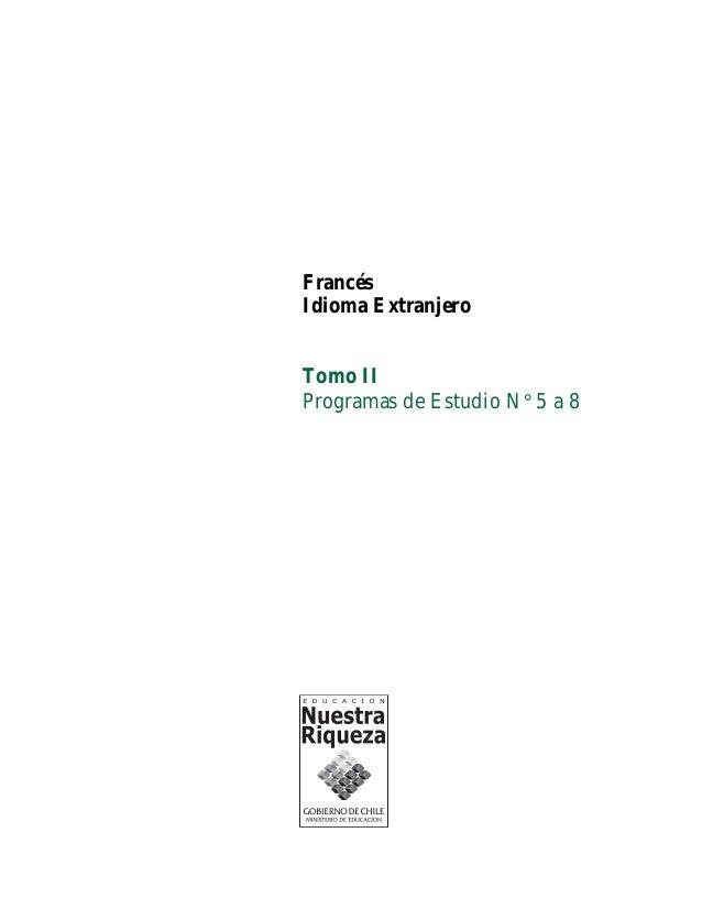 Idioma Extranjero: Francés Programas de Estudio, de Primer a Cuarto Año Medio, Formación General Educación Media, Unidad d...