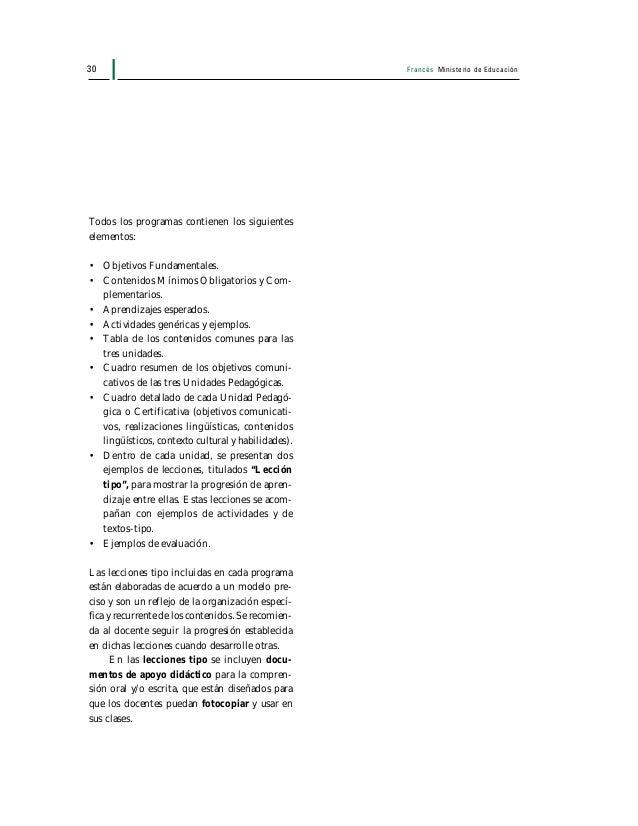 Francés Ministerio de Educación 31 Objetivos Fundamentales Transversales Tal como lo señalan el Decreto Supremo de Educaci...