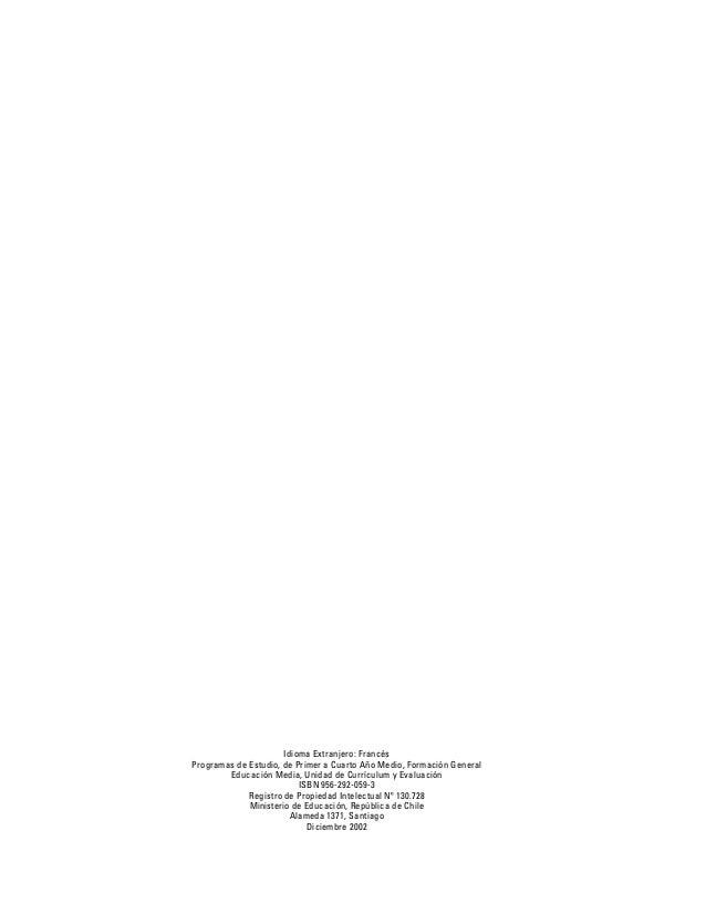 Santiago, diciembre de 2002. Estimados profesores y profesoras: LOS PRESENTES PROGRAMAS DE ESTUDIO de Idioma Extranjero: F...