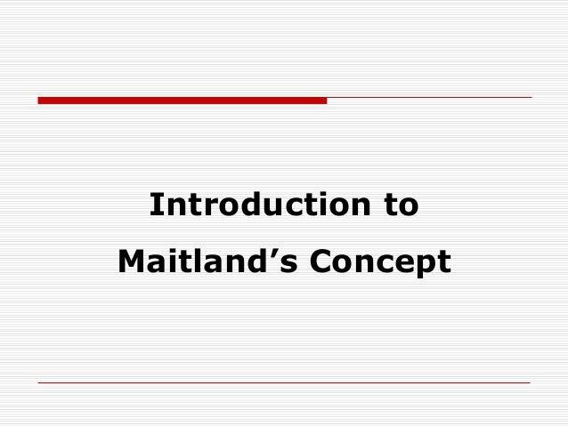 Maitland concept