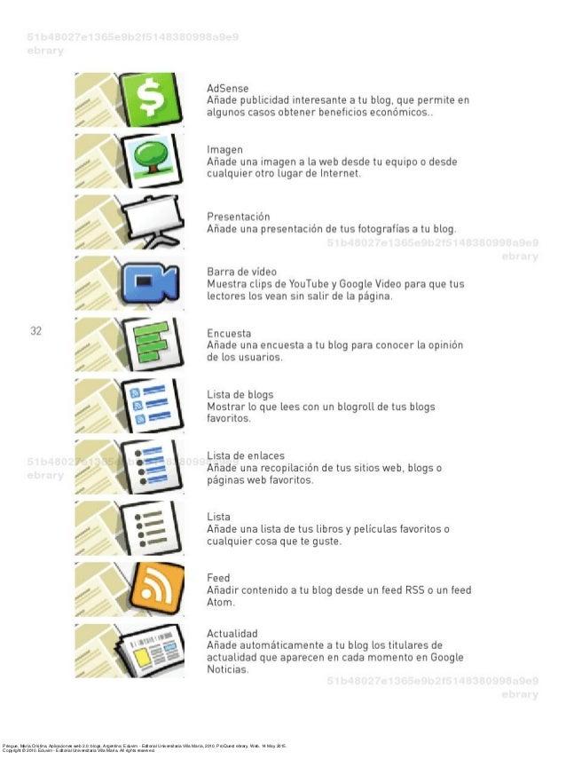 Priegue, María Cristina. Aplicaciones web 2.0: blogs. Argentina: Eduvim - Editorial Universitaria Villa María, 2010. ProQu...