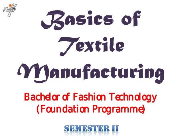 Bachelor of Fashion Technology (Foundation Programme) Programme)