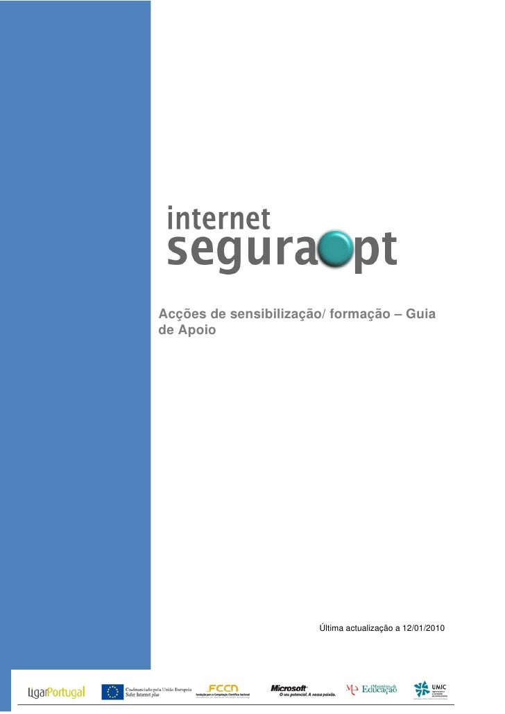 Acções de sensibilização/ formação – Guia de Apoio                            Última actualização a 12/01/2010