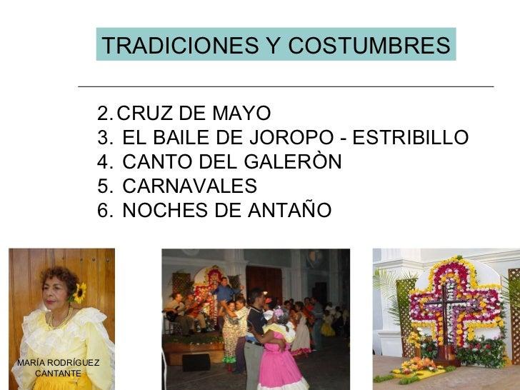 <ul><li>CRUZ DE MAYO </li></ul><ul><li>EL BAILE DE JOROPO - ESTRIBILLO </li></ul><ul><li>CANTO DEL GALERÒN </li></ul><ul><...