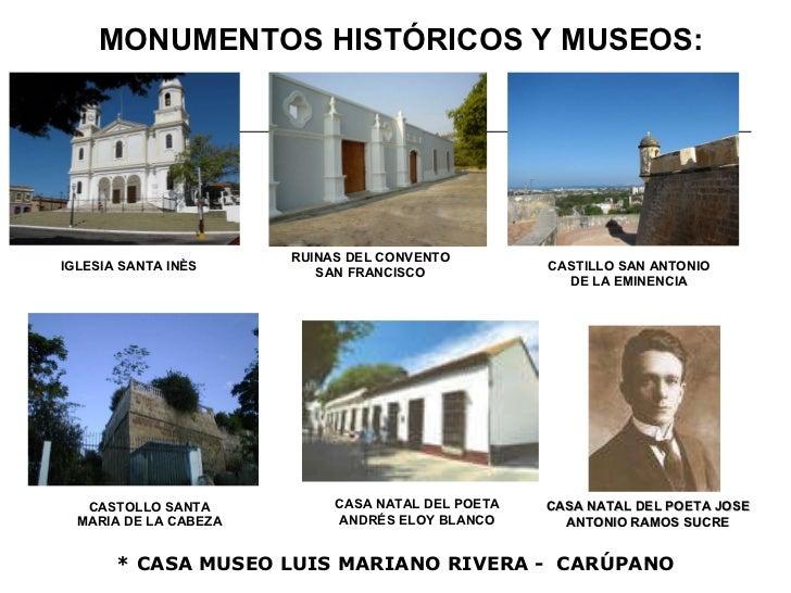<ul><li>* CASA MUSEO LUIS MARIANO RIVERA -  CARÚPANO </li></ul>MONUMENTOS HISTÓRICOS Y MUSEOS: CASTILLO SAN ANTONIO DE LA ...