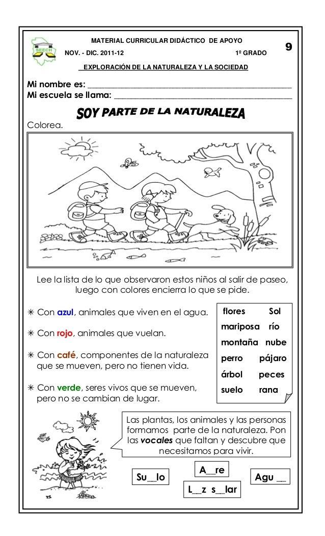 MATERIAL CURRICULAR DIDÁCTICO DE APOYO NOV. - DIC. 2011-12  9  1º GRADO  EXPLORACIÓN DE LA NATURALEZA Y LA SOCIEDAD  Mi no...