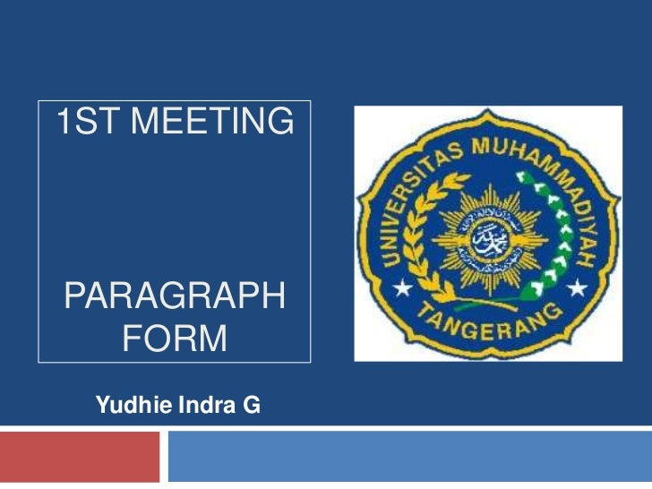 1ST MEETINGPARAGRAPH   FORM Yudhie Indra G