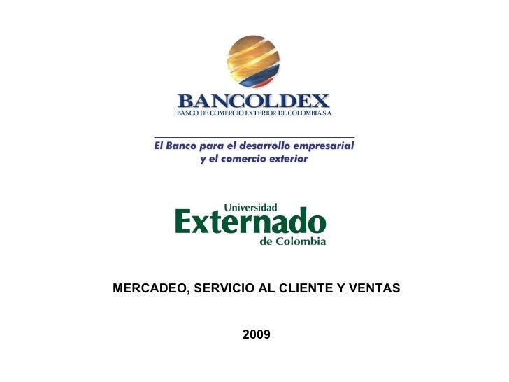 MERCADEO, SERVICIO AL CLIENTE Y VENTAS 2009