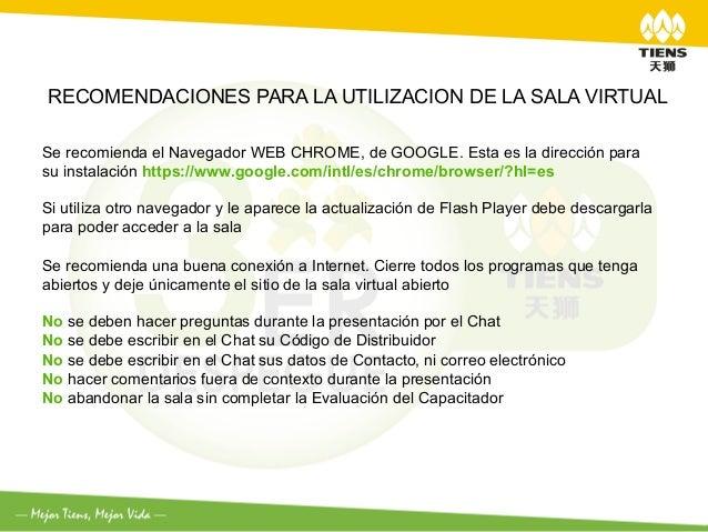 RECOMENDACIONES PARA LA UTILIZACION DE LA SALA VIRTUALSe recomienda el Navegador WEB CHROME, de GOOGLE. Esta es la direcci...