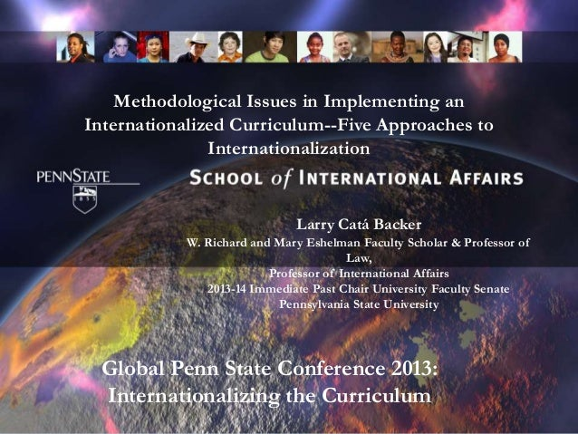Methodological Issues in Implementing an Internationalized Curriculum--Five Approaches to Internationalization Larry Catá ...