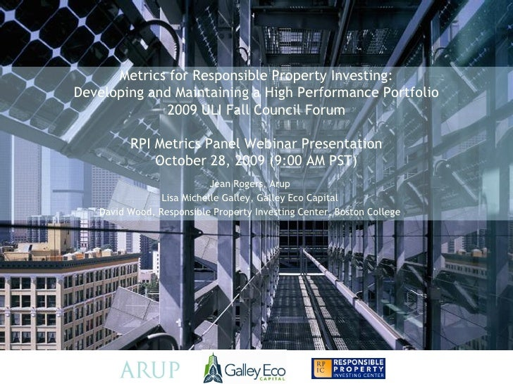 Metrics for Responsible Property Investing: Developing and Maintaining a High Performance Portfolio               2009 ULI...