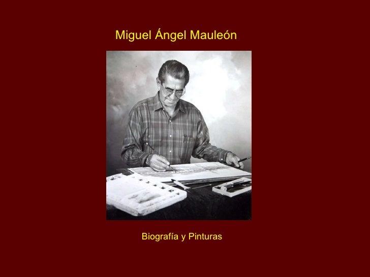 Miguel Ángel Mauleón Biografía y Pinturas