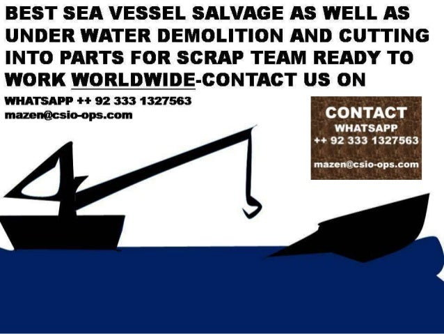 Marine salvage services offered worldwide-E MAIL   marinegedrosia@gmail.com