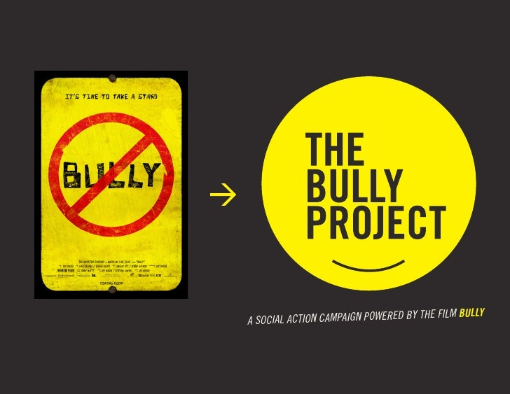 THE FILM BULLYA SOCIAL ACTION CAMPAIGN POWERED BY