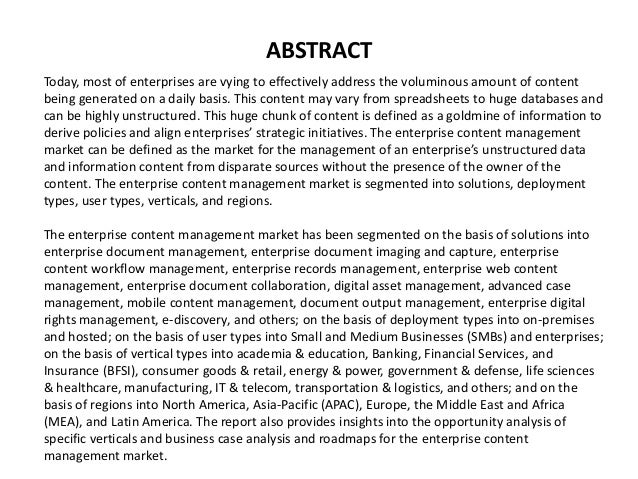 ABSTRACT Today, most of enterprises are vying to effectively address the voluminous amount of content being generated on a...