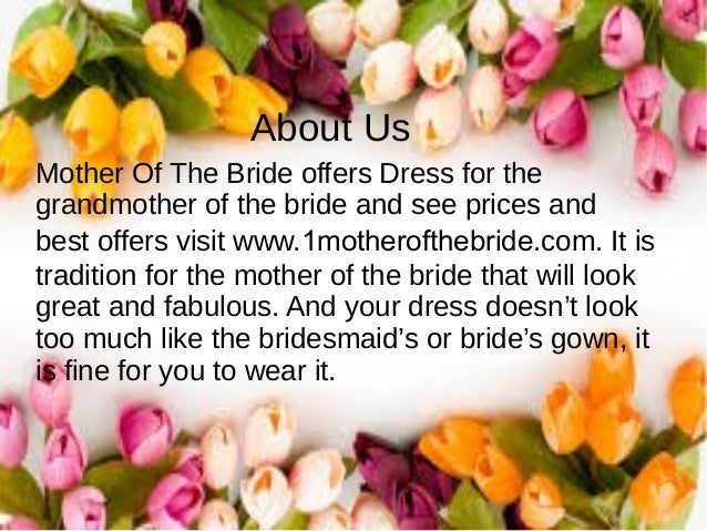 Get To Know The Tips For Mother Of The Bride Dresses