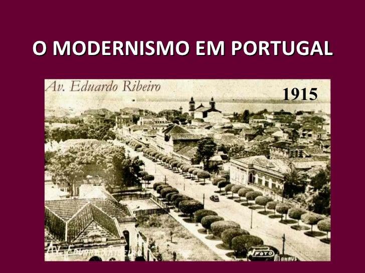 O MODERNISMO EM PORTUGAL                   1915